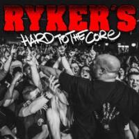 Ryker's – Hard to the Core (2014, Beatdown Hardwear)