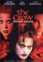 The Crow: Wicked Prayer (USA 2005)