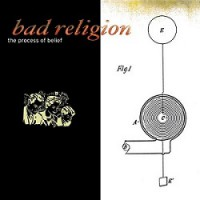 Bad Religion – The Process of Belief (2002, Epitaph Records)