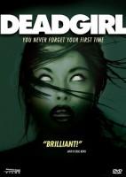 Deadgirl (USA 2008)