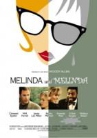 Melinda & Melinda (USA 2004)