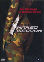 Naked Weapon (HK 2002)