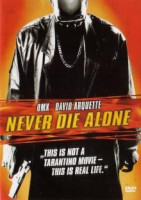 Never Die Alone (USA 2004)