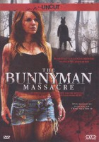 Bunnyman – The Bunnyman Massacre (USA 2009)