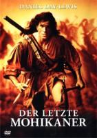 Der letzte Mohikaner (USA 1992)