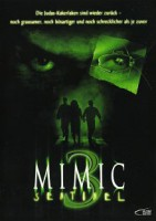 Mimic 3 – Sentinel (USA 2003)