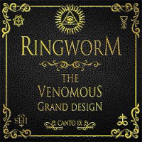 Ringworm – The Venomous Grand Design (2007, Victory Records)