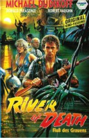 River of Death – Fluss des Grauens (USA 1989)
