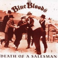 The Blue Bloods – Death of the Salesman (2005, I Scream Records)