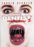 The Dentist II – Zahnarzt des Schreckens (USA 1998)