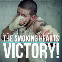 The Smoking Hearts – Victory! (2013, Bomber Music)
