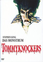 Tommyknockers – Das Monstrum (USA 1993)