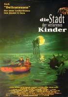 Die Stadt der verlorenen Kinder (F 1995)