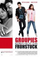Groupies bleiben nicht zum Frühstück (D 2010)