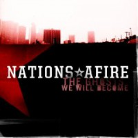 Nations Afire – The Ghosts We Will Become (2012, Redfield Records)