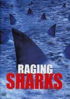 Raging Sharks (USA/BG 2005)