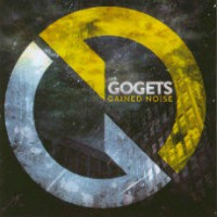 The Gogets – Gained Noise (2014, Hamburg Records)