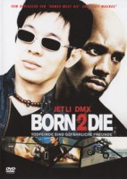 Born 2 Die (USA 2003)