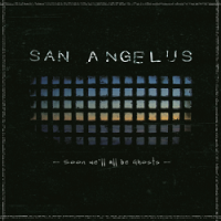 San Angelus – Soon We'll All Be Ghosts (2013/2014, Amber & Wool Music/Arctic Rodeo Recordings)