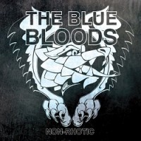 The Blue Bloods – Non-Rhotic (2014, East Grand Record Co.)