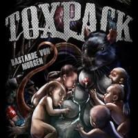 Toxpack – Bastarde von morgen (2011, Sunny Bastards)