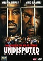 Undisputed – Sieg ohne Ruhm (USA 2002)