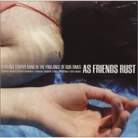 As Friends Rust – A Young Trophy Band in the Parlance of Our Times (2002, Equal Vision Records/Defiance Records)