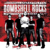 Bombshell Rocks – From Here and On (2002, Burning Heart Records)