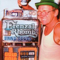 Frenzal Rhomb – Sans Souci (2003, Fat Wreck/Epitaph Records)