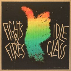 Idle Class / Fights and Fires – Split (2014, Black Star Foundation)