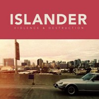 Islander – Violence & Destruction (2014, Victory Records)