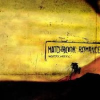 Matchbook Romance – West for Wishing (2003, Epitaph Records)
