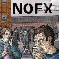 NoFx – Regaining Unconsciousness (2003, Fat Wreck)