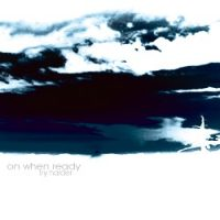 On When Ready – Try Harder (2003, Redfield Records)