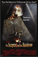 The Serpent and the Rainbow – Die Schlange im Regenbogen (USA 1988)