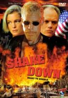Shakedown (USA 2002)