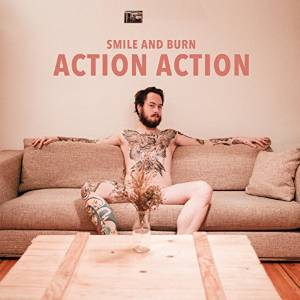 Smile And Burn – Action Action (2014, Motor Music)
