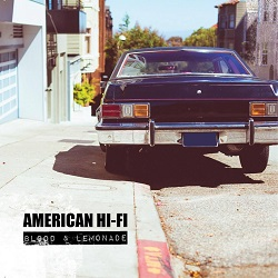American Hi-Fi – Blood & Lemonade (2014, Rude Records)