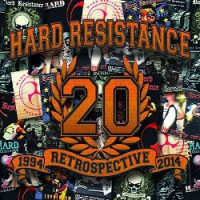 Hard Resistance – 1994 Retrospective 2014 (2015, WTF Records)