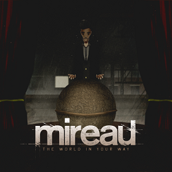 Mireau – The World in Your Way (2014, Redfield Records)
