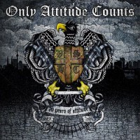 Only Attitude Counts – 20 Years of Attitude (2013, WTF Records)