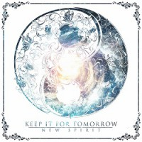 Keep It For Tomorrow – New Spirit (2014, Redfield Records)