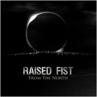 Raised Fist – From the North (2015, Epitaph Records)