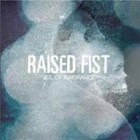 Raised Fist – Veil of Ignorance (2009, Burning Heart Records)