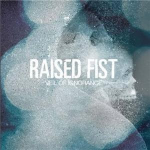 Raised Fist – Veil of Ignorance (2009, Burning Heart Records)