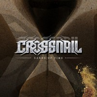 Crossnail – Sands of Time (2014, Fireball Records)