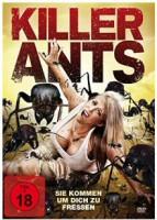 Killer Ants – Sie kommen, um dich zu fressen (USA 2009)