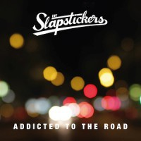 The Slapstickers – Addicted to the Road (2015, BonnBoomMusic)
