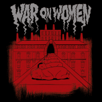 War on Women – War on Women (2015, Bridge Nine Records)