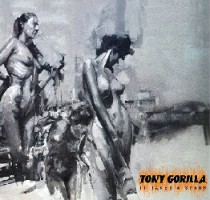 Tony Gorilla – It Takes a Spark (2015, Horror Business Records)